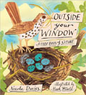 Outside Your Window: A First Book of Nature by Nicola Davies