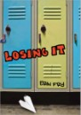 Losing It, by Erin Fry
