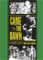 Came the Dawn and Other Stories by Wally Wood