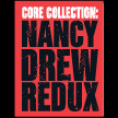 Core Collection: Nancy Drew Redux, by Ilene Cooper