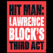 Hit Man: Lawrence Block's Third Act, by Frank Sennett