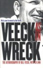 Veeck-As in Wreck: The Autobiography of Bill Veeck by Bill Veeck and Ed Linn