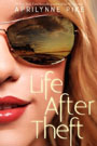 Life after Theft, by Aprilynne Pike