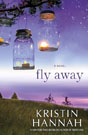 Fly Away, by Kristin Hannah