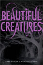 Beautiful Creatures by Garcia, Kami and Margaret Stohl