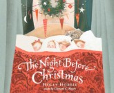 The Night before Christmas by Clement C. Moore, illustrated by Holly Hobbie