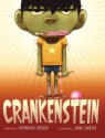 Crankenstein by Samantha Berger, illustrated by Dan Santat