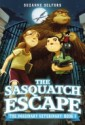The Sasquatch Escape by Suzanne Selfors, illustrated by Dan Santat