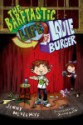 The Barftastic Life of Louie Burger by Jenny Meyerhoff, illustrated by Jason Week