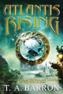 Atlantis Rising, by T. A. Barron