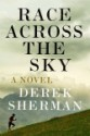 Race across the Sky by Derek Sherman