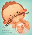 Mustache Baby by Bridget Heos, Illustrated by Joy Ang