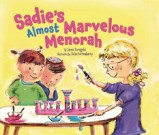 Sadie's Almost Marvelous Menorah by Jamie Korngold, illustrated by Julie Fortenberry