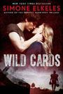 Wild Cards, by Simone Elkeles