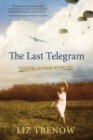 The Last Telegram by Liz Trenow