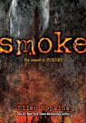 Smoke, by Ellen Hopkins