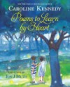 Poems to Learn by Heart by Caroline Kennedy and Jon J Muth