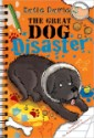 The Great Dog Disaster by Katie Davis, illustrated by Hannah Shaw