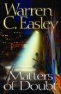 Matters of Doubt by Warren C. Easley