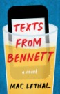 Texts from Bennet by Mac Lethal