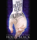 The Coldest Girl in Coldtown, by Holly Black; read by Christine Lakin