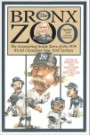Bronx Zoo: The Astonishing Inside Story of the 1978 World Champion New York Yankees