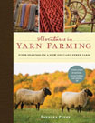 Adventures in Yarn Farming: Four Seasons on a New England Fiber Farm, by Barbara Parry