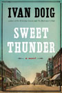 Sweet Thunder, by Ivan Doig