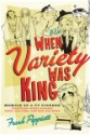 When Variety Was King by Frank Peppiatt