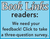 Book Links Readers: We Need Your Feedback!