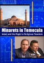 Minarets in Temecula: Islam and the Right to Religious Freedom
