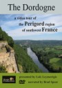 The Dordogne: A Video Tour of the Perigord Region of France