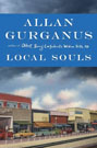 Local Souls, by Allan Gurganus