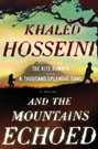 And the Mountains Echoed, by Khaled Hosseini
