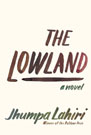 The Lowland, by Jhumpa Lahiri