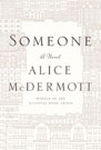 Someone, by Alice McDermott