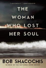 The Woman Who Lost Her Soul, by Bob Shacochis