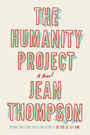 The Humanity Project, by Jean Thompson