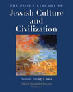 The Posen Library of Jewish Culture and Civilization: Volume Ten, 19732005, edited by Deborah Dash Moore and Nurith Gertz