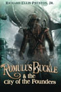 Romulus Buckle & the City of the Founders, by Richard Ellis Preston