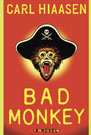 Bad Monkey, by Carl Hiaasen