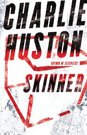 Skinner, by Charlie Huston