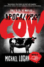 Apocalypse Cow, by Michael Logan