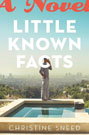 Little Known Facts by Christine Sneed