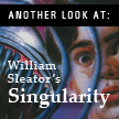 Another Look At: William Sleator's Singularity, by Daniel Kraus