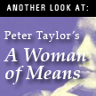Another Look At: Peter Taylor's A Woman of Means, by Brad Hooper