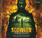 Scowler, by Daniel Kraus and read by Kirby Heyborne