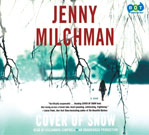 Cover of Snow, by Jenny Milchman and read by Cassandra Campbell