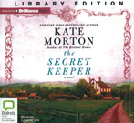 The Secret Keeper, by Kate Morton and read by Caroline Lee