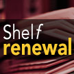 Shelf Renewal